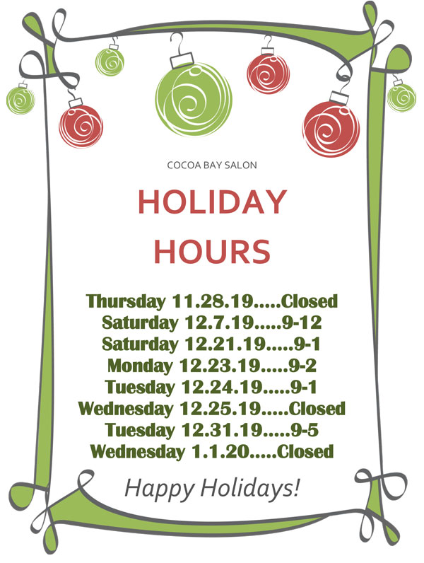 COCOA BAY SALON holiday schedule